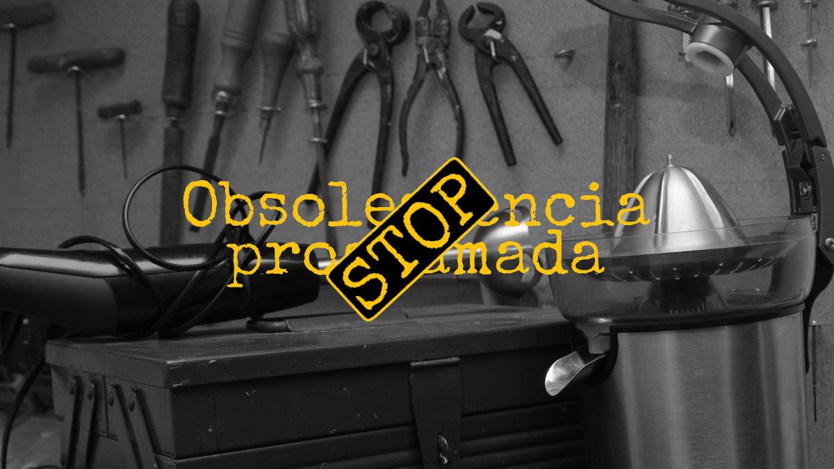 ¿Lo apañamos… o lo tiramos? Obsolescencia programada.